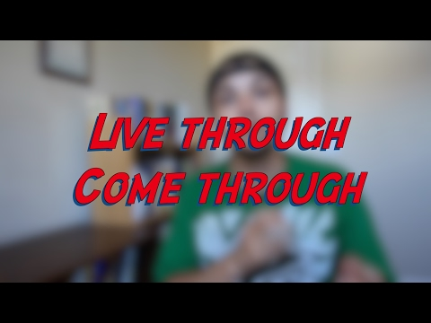 Live through - Come through - W28D6 - Daily Phrasal Verbs - Learn English online free video lessons