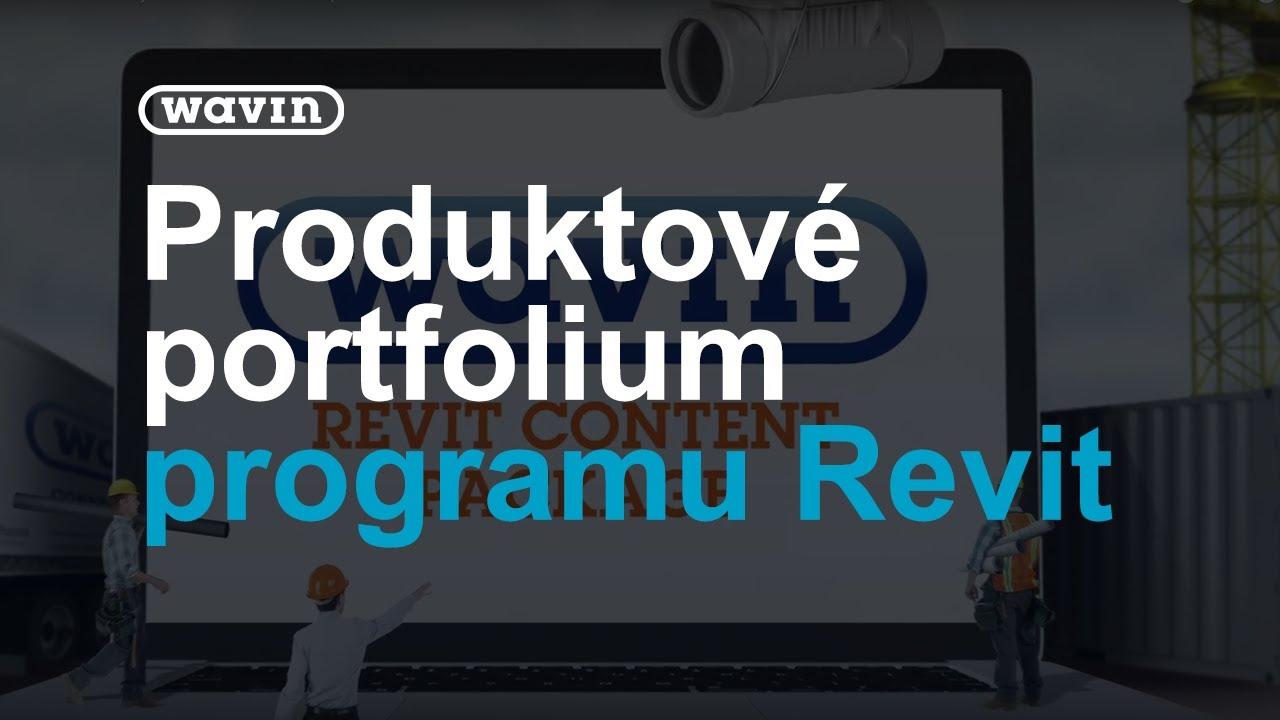 Program Revit - základní charakteristika knihoven produktového portfolia |  Wavin Czechia