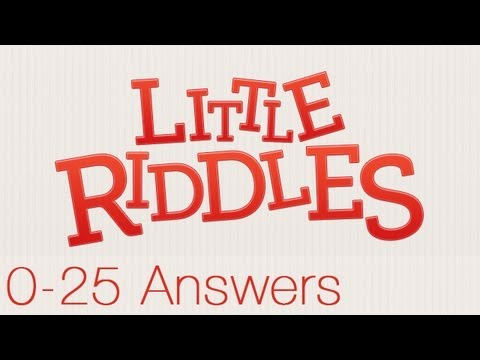 Little Riddles Answers Levels 0-25