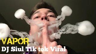 Download TERBARU!! DJ Siul Tik tok X Vape 2020