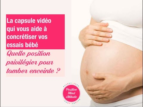 position pour tomber enceinte video