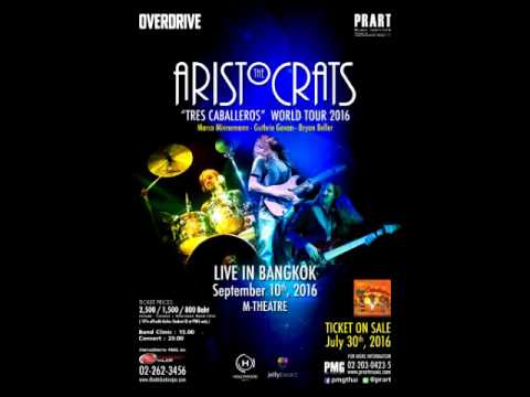 The Aristocrats - Live in Bangkok 2016 - full audio live