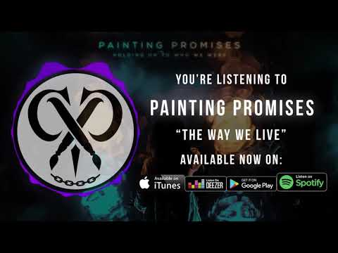 "Painting Promises | ""The Way We Live"" 