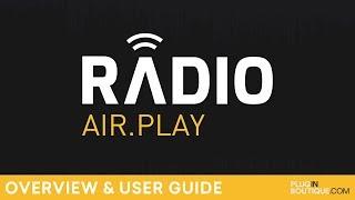 Plugin Boutique Radio | Overview User Guide | Radio Streaming Audio Plugin
