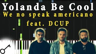Yolanda Be Cool - We no speak americano feat. DCUP [Piano Tutorial] Synthesia | passkeypiano