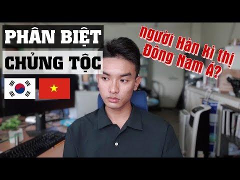 Tâm sự về chuyện bị kì thị và PHÂN BIỆT CHỦNG TỘC ở Hàn Quốc (và cả ở Việt Nam)