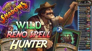 Wild Reno Spell Hunter Deck   Rise of Shadows   Hearthstone