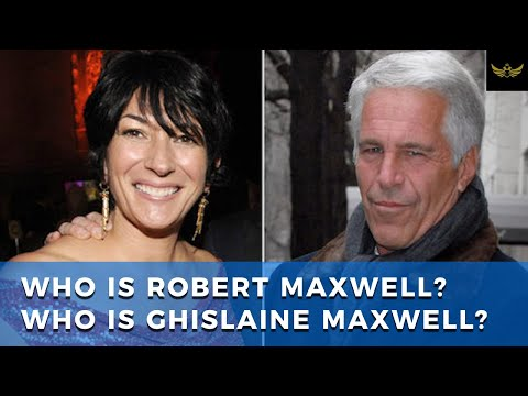 Robert & Ghislaine Maxwell, The Bridge Between London & NY In Epstein Case