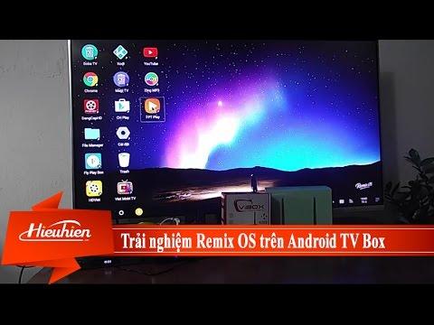 [Hieuhien.vn] Trải nghiệm hệ điều hành Remix OS trên Android TV Box