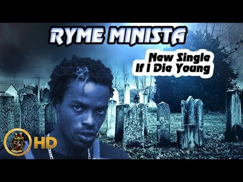 Ryme Minista - If I Die Young - March 2016