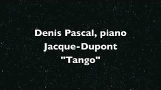 """Denis Pascal, piano Jacque-Dupont  """"Tango"""""""