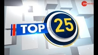 Top 25: Watch top 25 news stories of the day