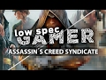 Tips to Boost FPS Assassin's Creed Syndicate  for PC