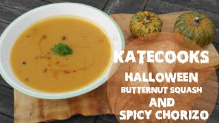 Katecooks: Halloween Butternut Squash & Spicy Chorizo Soup