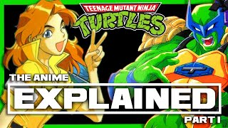 """The TMNT Anime EXPLAINED! Part 1: """"The Great Crisis of the Super Turtles! The Saint Appears!"""""""