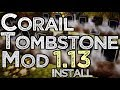 CORAIL TOMBSTONE MOD 1.13 minecraft - how to download and install Corail Tombstone 1.13