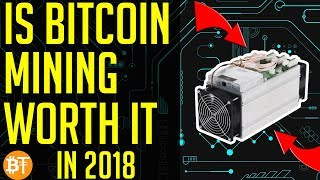 Is Bitcoin mining worth it in October 2018...BTC mining in 2018