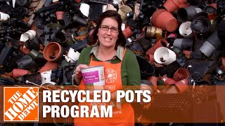 Recycled Pots Program - The Home Depot