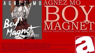 AGNEZ MO - Boy Magnet (Hector Fonseca & Tommy Love Radio Edit)