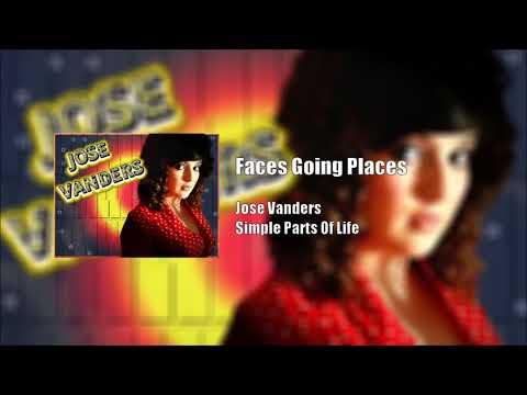 Jose Vanders: Faces Going Places