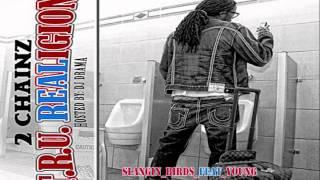 2Chainz Slanging Birds Feat. Young Jeezy Yo Gotti & Birdman
