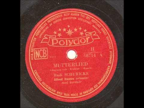 Rudi Schuricke Alfred Hauses orkester - Mutterlied