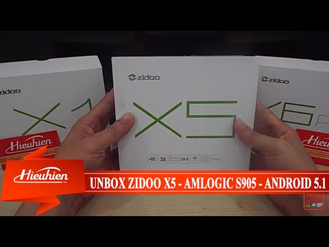 [Hieuhien.vn] Reviews Unbox Zidoo X5 - Android TV Box chip AMLogic S905
