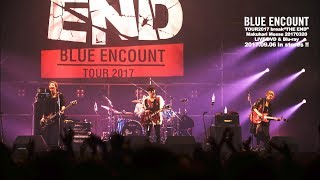 "BLUE ENCOUNT 『LOVE』(TOUR2017 break""THE END""Makuhari Messe20170320)"