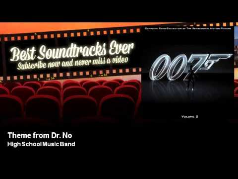High School Music Band - Theme from Dr. No - Best Soundtracks Ever