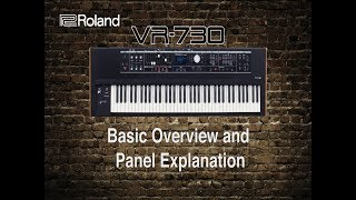Roland VR-730 - Basic Overview and Panel Explanation