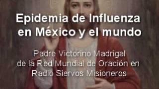 10) Epidemia de Influenza en México y el Mundo a la luz de la fe católica
