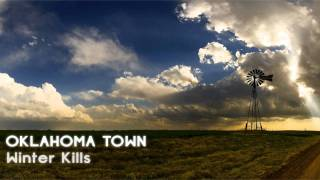 Josh Gabriel pres. Winter Kills - Oklahoma Town (Album Mix)‏