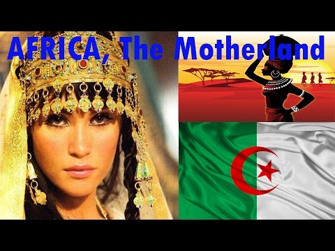 Africa, The Motherland (EP 2): Algeria