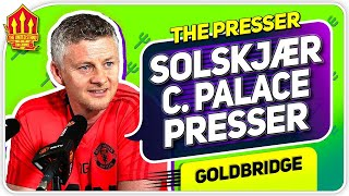 Solskjaer Press Conference Reaction! Crystal Palace vs Manchester United