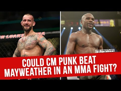 Could CM Punk Beat Floyd Mayweather In An MMA Fight?