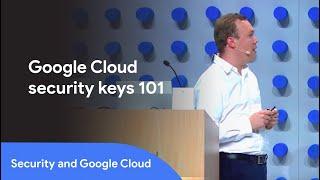 Don't Get Phished: Authentication Best Practices (Cloud Next '18)