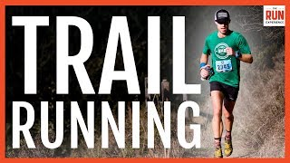 Beginner Trail Running  | Tips From The Pros