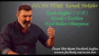 Özcan Türe - Karışık Türküler ( 2016 )