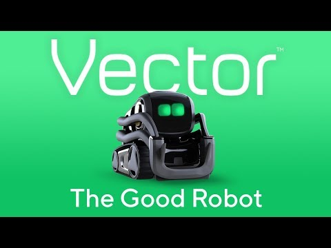Anki | Vector: The Good Robot | The Decision