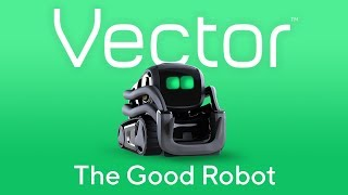 Anki | Vector: The Good Robot | The Decision thumbnail