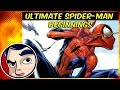 "Ultimate Spider-Man ""The Beginning"" - Complete Story"
