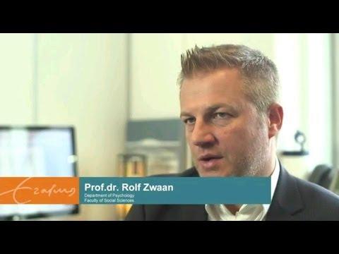 Psychology PhD research Erasmus University Rotterdam | Prof. dr. Rolf Zwaan