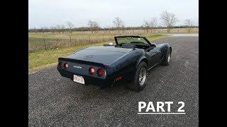 1981 C3 Corvette Custom Convertible Project Build Part 2 of 4