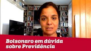 Bolsonaro mostra que nada está certo na questão de votações de reformas | Vera Magalhães