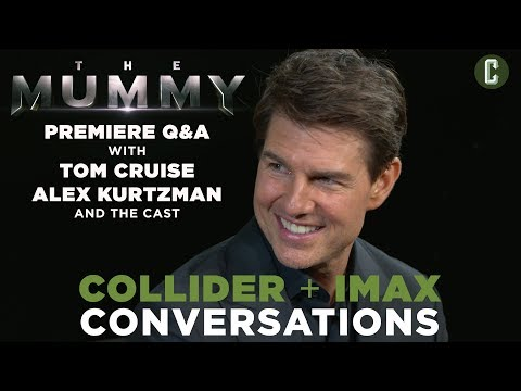 The Mummy Q&A with Tom Cruise, Alex Kurtzman and Cast - Collider IMAX Conversations