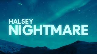 Download Halsey - Nightmare (Lyrics)