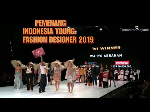 Para Pemenang Indonesia Young Fashion Designer Competition 2019 Youtube