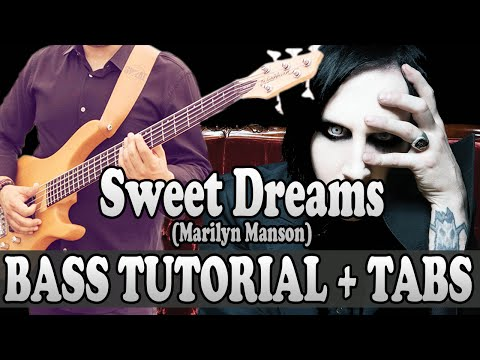 Sweet Dreams - Bass TUTORIAL (with tabs) - Merilyn Manson