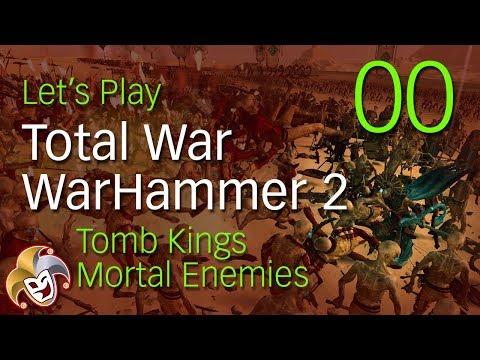 Total War Warhammer 2 ~ Tomb Kings Mortal Enemies ~ 00 ~ Game Mechanics