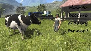 Farming Simulator 2013 Dairy Farmer How To Guide